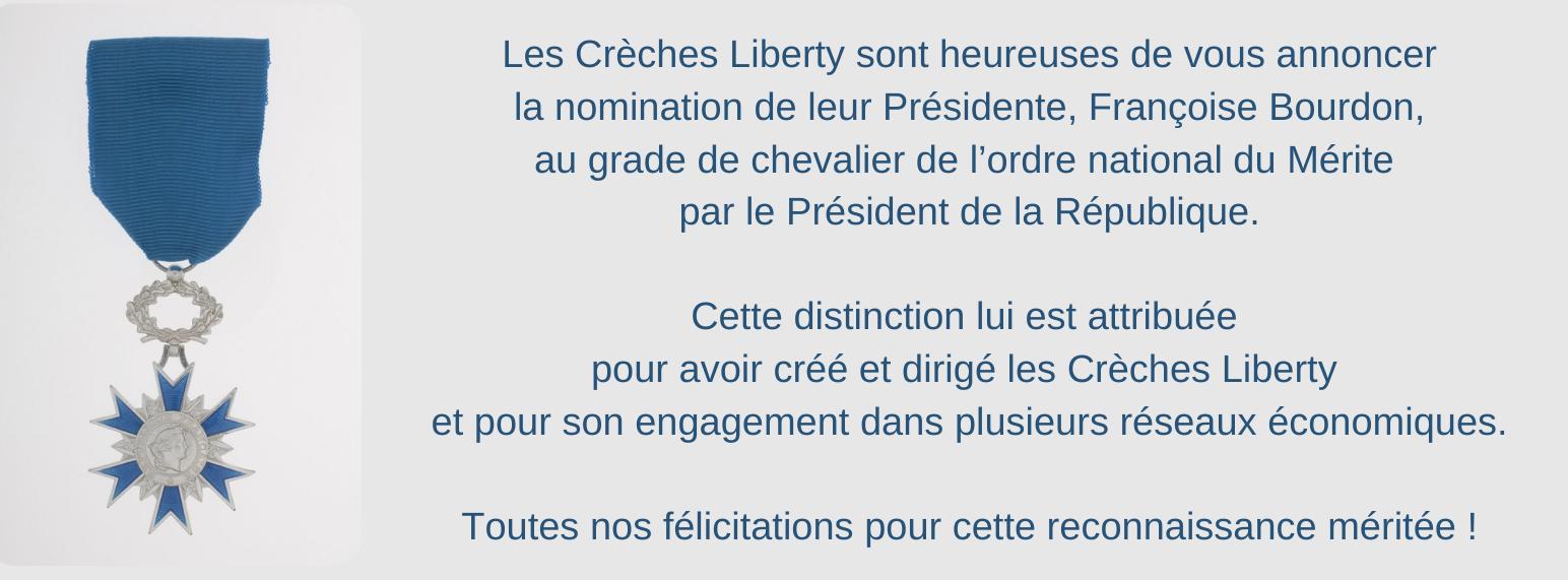 Françoise Bourdon, Présidente des crèches Liberty, nommée chevalier de l'ordre national du Mérite